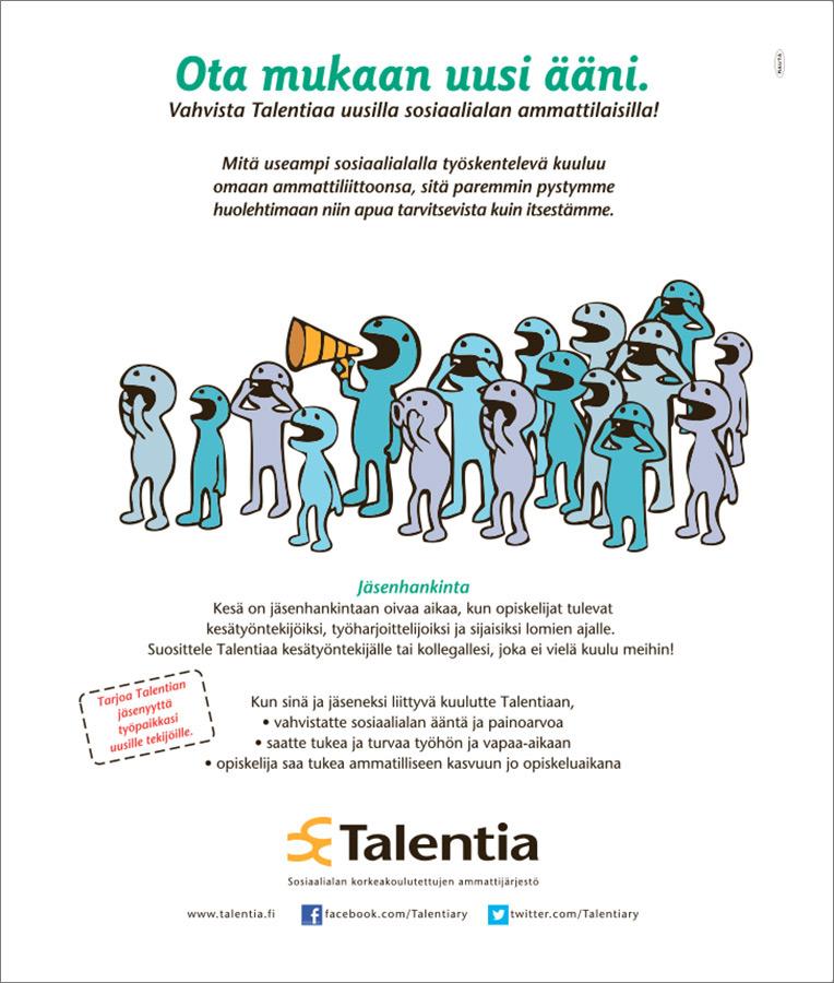 Talentia, Ota mukaan uusi ääni -lehtimainos.