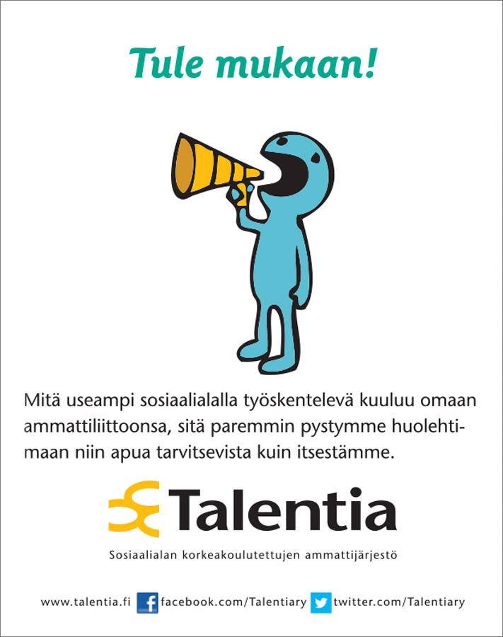 Talentia, Pride, Tule mukaan!
